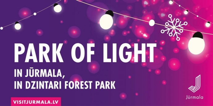 Events in Park of Light in Jūrmala!